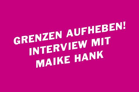 """""""Die Grenzen müssen aufgehoben werden"""" – Ein Interview mit Journalistin Maike Hank"""