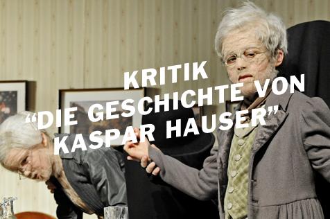Kaspar Hauser. Die kleinen Bürger und der Fremdling, kommentiert von einem freiheitsliebendes Pferd