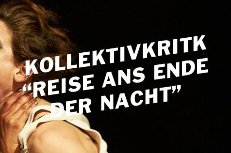 """Kollektivkritik zu """"Reise ans Ende der Nacht"""""""