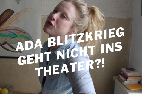 Ada Blitzkrieg – Ein Interview über Theater und Wurstspezialitäten